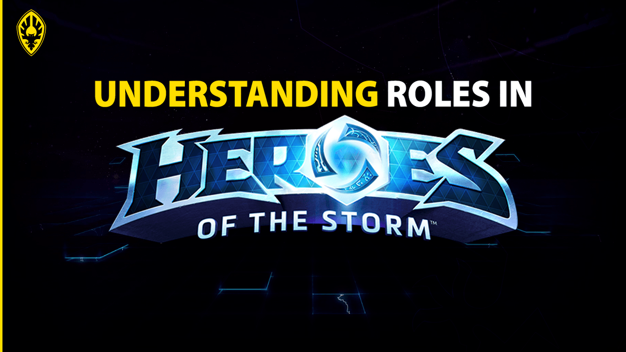 Understanding Roles in HotS