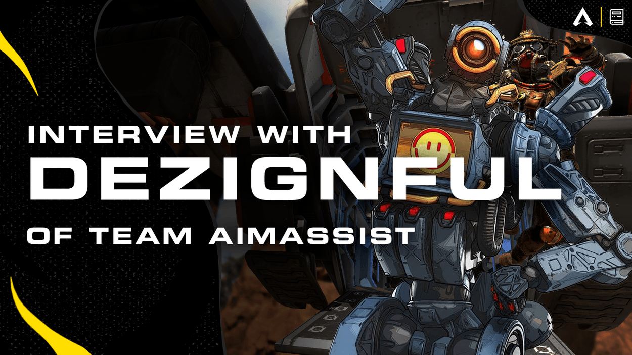 Interview with Dezignful of Team AimAssist!