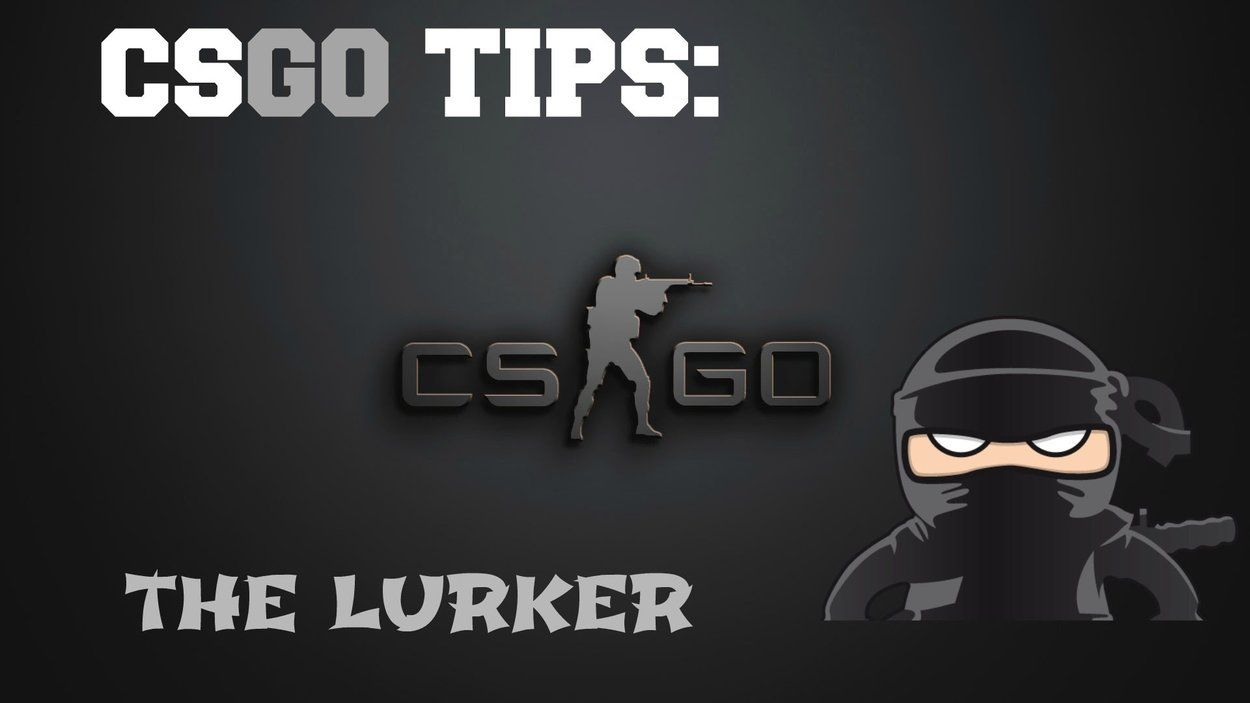 An In Depth Guide Looking at the Lurker Position In CSGO