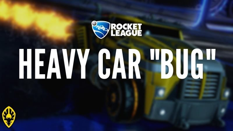 How to Fix the Heavy Car Bug in Rocket League