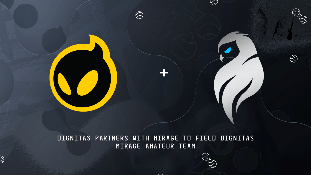 Dignitas Partners with Mirage to field Dignitas Mirage Amateur Team