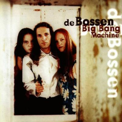 De Bossen - Big Bang Machine front cover