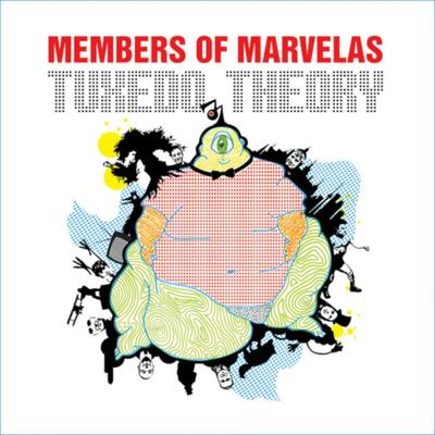 Members Of Marvelas - Tuxedo Theory front cover