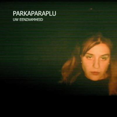 Parkaparaplu - Uw eenzaamheid front cover