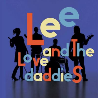 Lee And The Lovedaddies - Lee And The Lovedaddies front cover