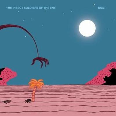 The Insect Soldiers of the Sky - Dust front cover