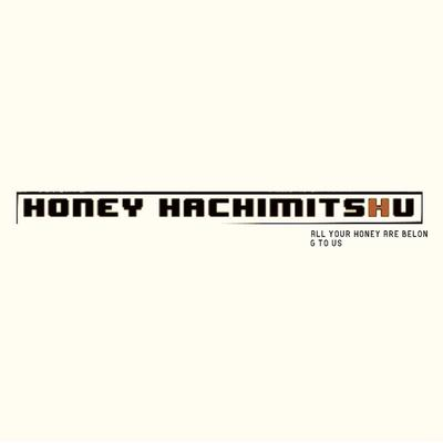Honey Hachimitsu - all your honey are belong to us front cover