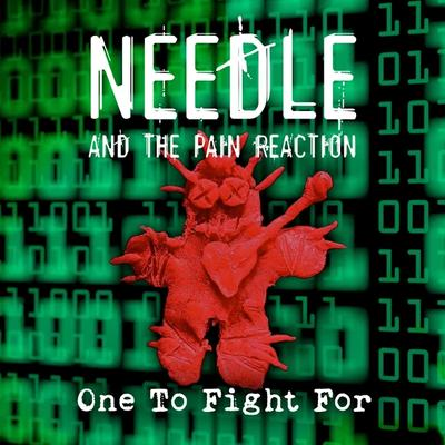 Needle And The Pain Reaction - One To Fight For front cover