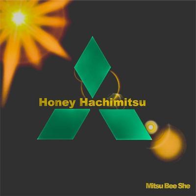 Honey Hachimitsu - Mitsu Bee She front cover