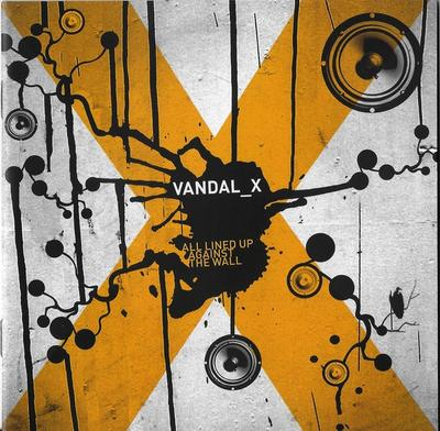 Vandal X - All Lined Up Against The Wall front cover