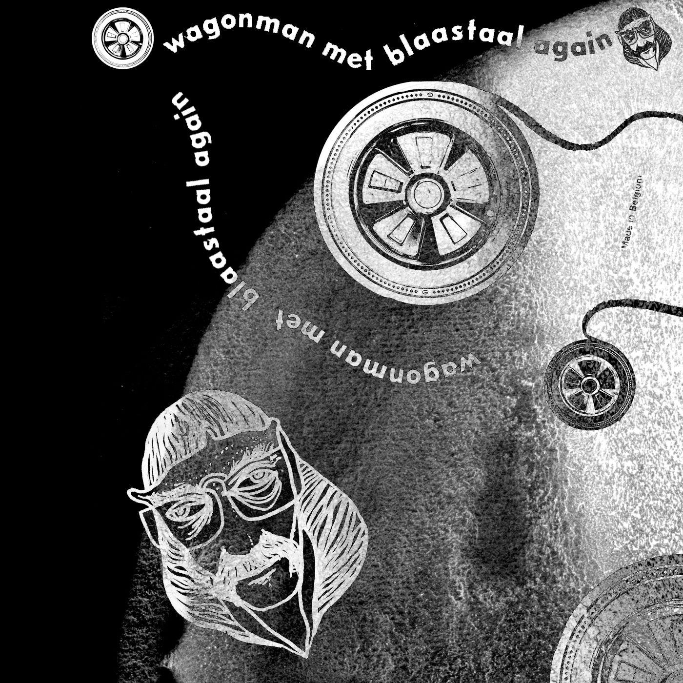 Wagonman - Wagonman Met Blaastaal Again front cover