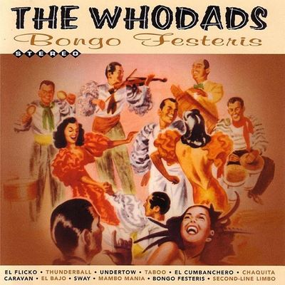 The Whodads - Bongo Festeris front cover