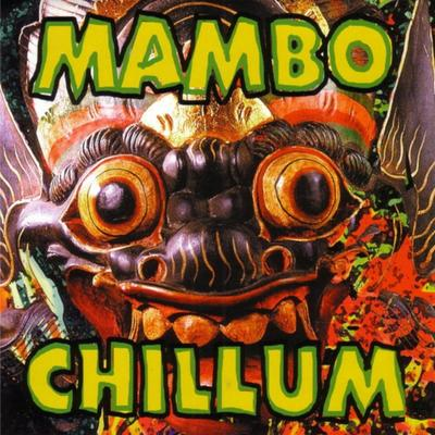 Mambo Chillum - Mambo Chillum front cover