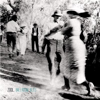 Zool. - Ballroom Blitz front cover