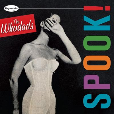 The Whodads - SPOOK! front cover