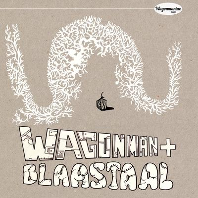 Wagonman + Blaastaal - Radio Centraal Sessies front cover