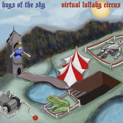 Hugs of the Sky - Virtual Lullaby Circus front cover