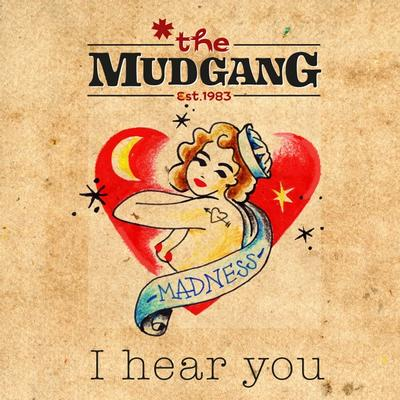 The Mudgang - I Hear You front cover