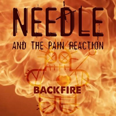 Needle And The Pain Reaction - Backfire front cover
