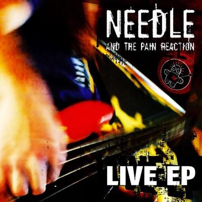 Needle And The Pain Reaction - Live EP front cover