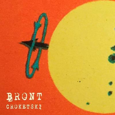 BRONT - Croketski front cover