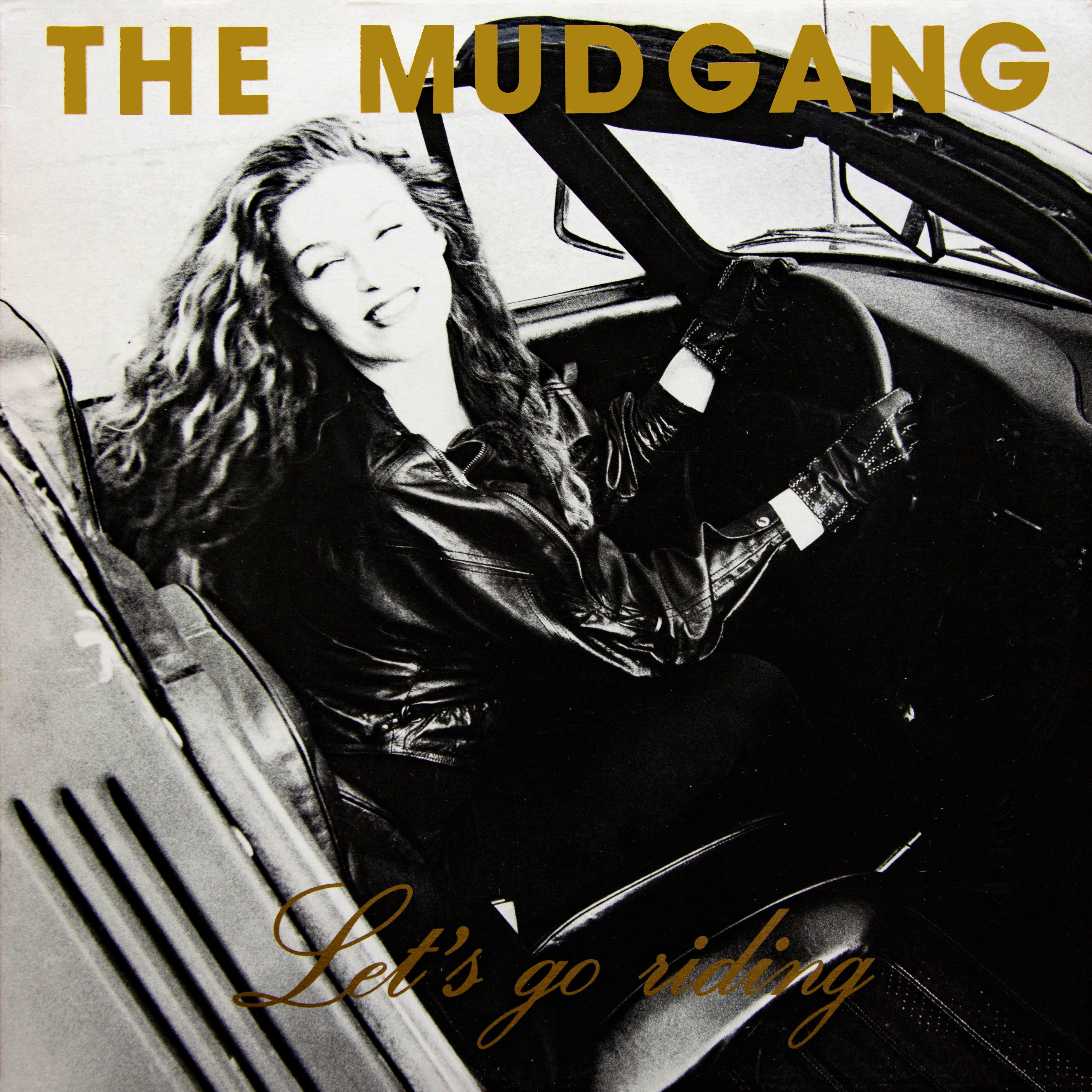 The Mudgang - Let's Go Riding front cover