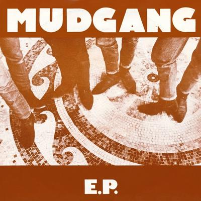 The Mudgang - Mudgang E.P. front cover