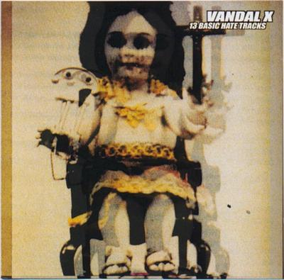 Vandal X - 13 Basic Hate Tracks front cover