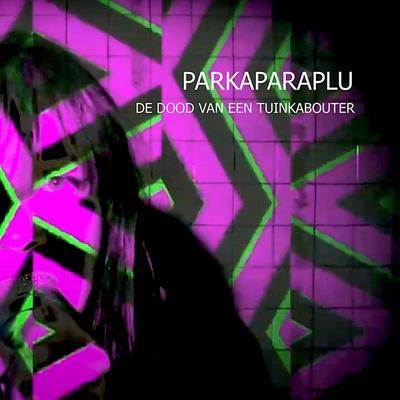 Parkaparaplu - De Dood Van Een Tuinkabouter front cover