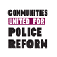 Communities United for Police Reform Logo