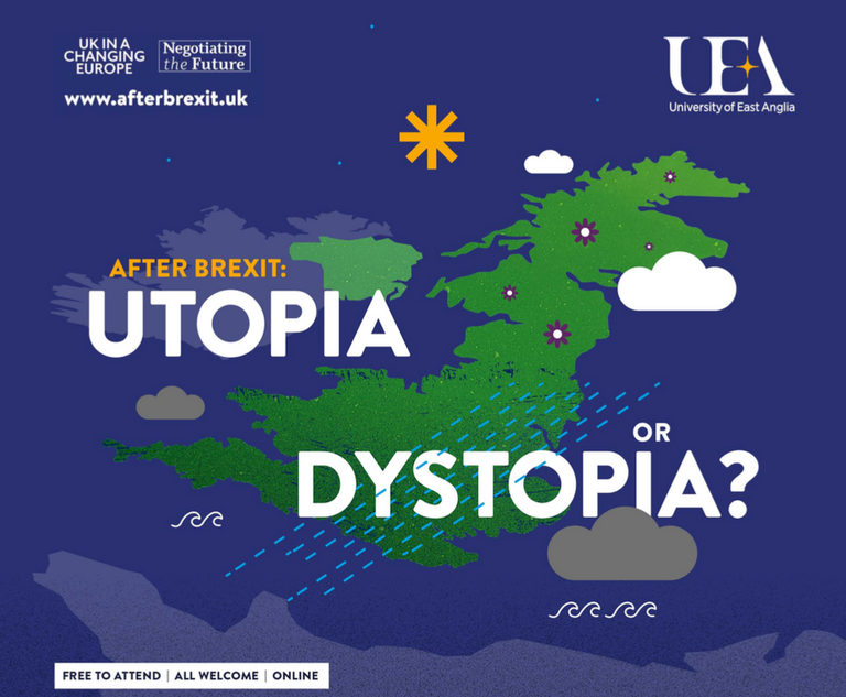 After Brexit: Utopia or Dystopia? Lecture series April - June