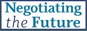 Negotiating the Future