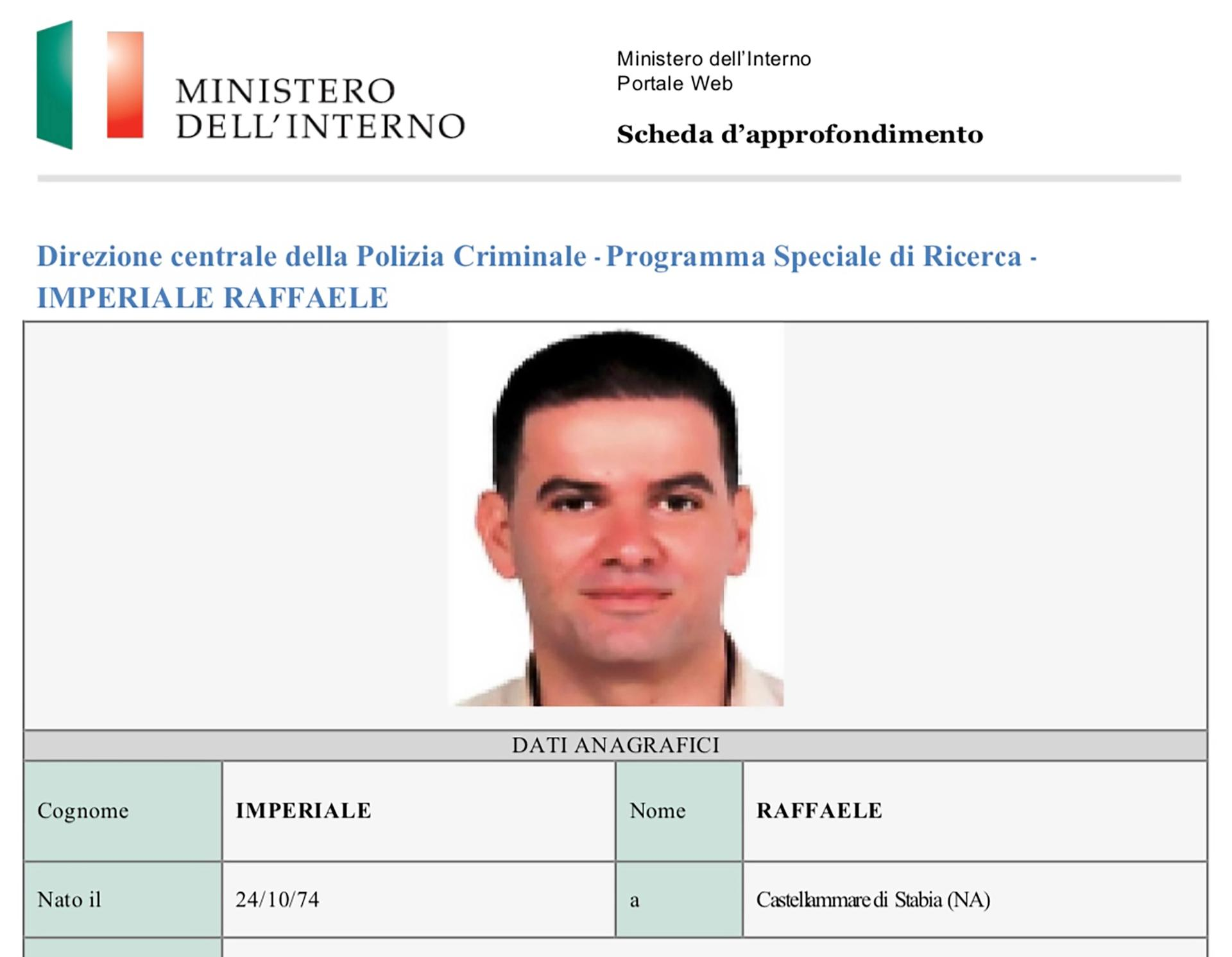 Italian Ministry of the Interior notice for Raffaele Imperiale, wanted for international drugs trafficking and Mafia involvement Courtesy of Ministero dell'Interno, Rome