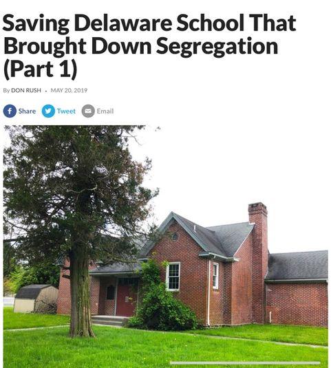 Saving Delaware School that Brought Down Segregation, Part 1