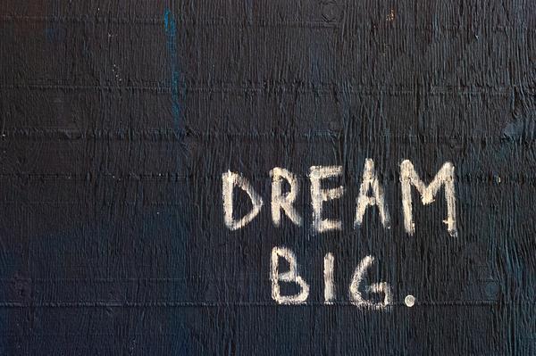 Dream Big Tafel