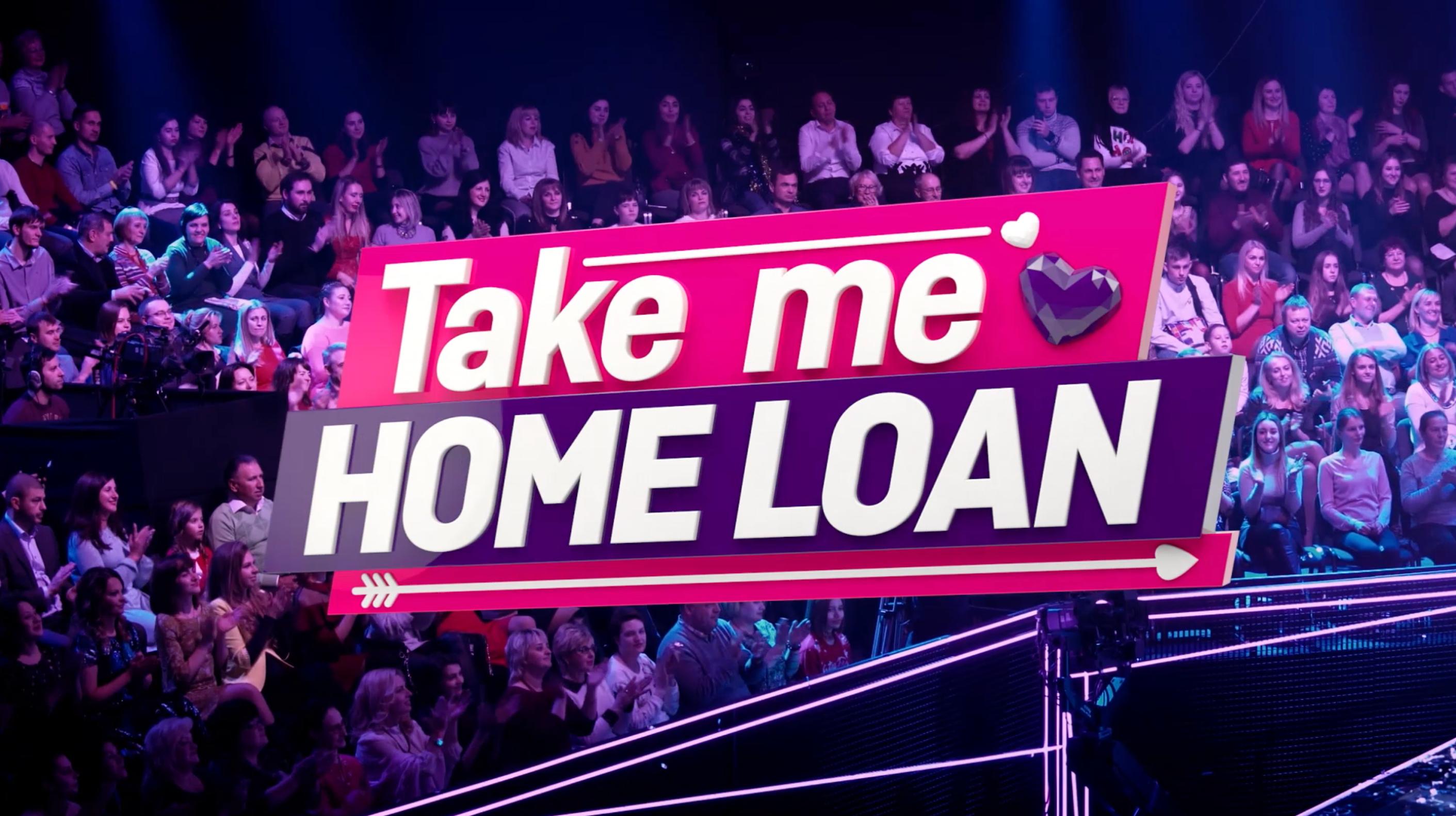 Take me home loan