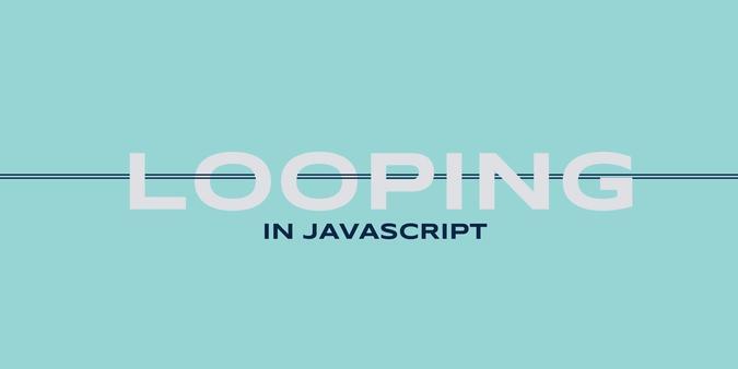 javascript, looping in javascript, looping