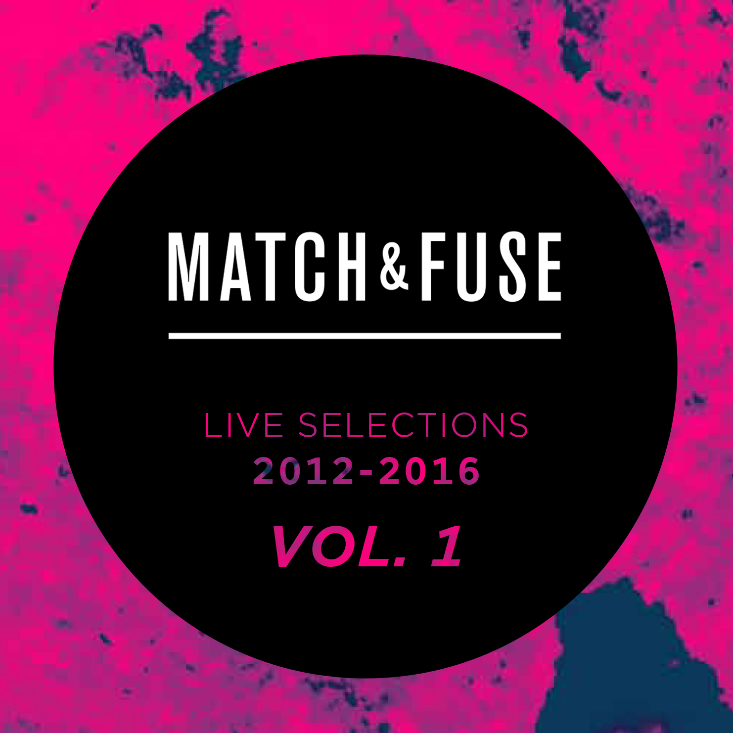 Match&Fuse Live Selections