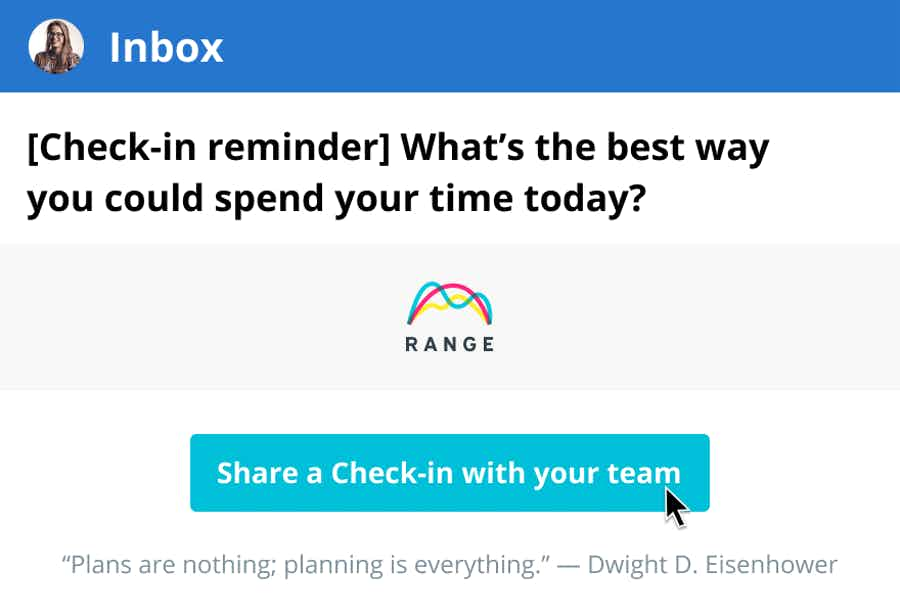 Check-in reminders delivered to your team's inboxes.