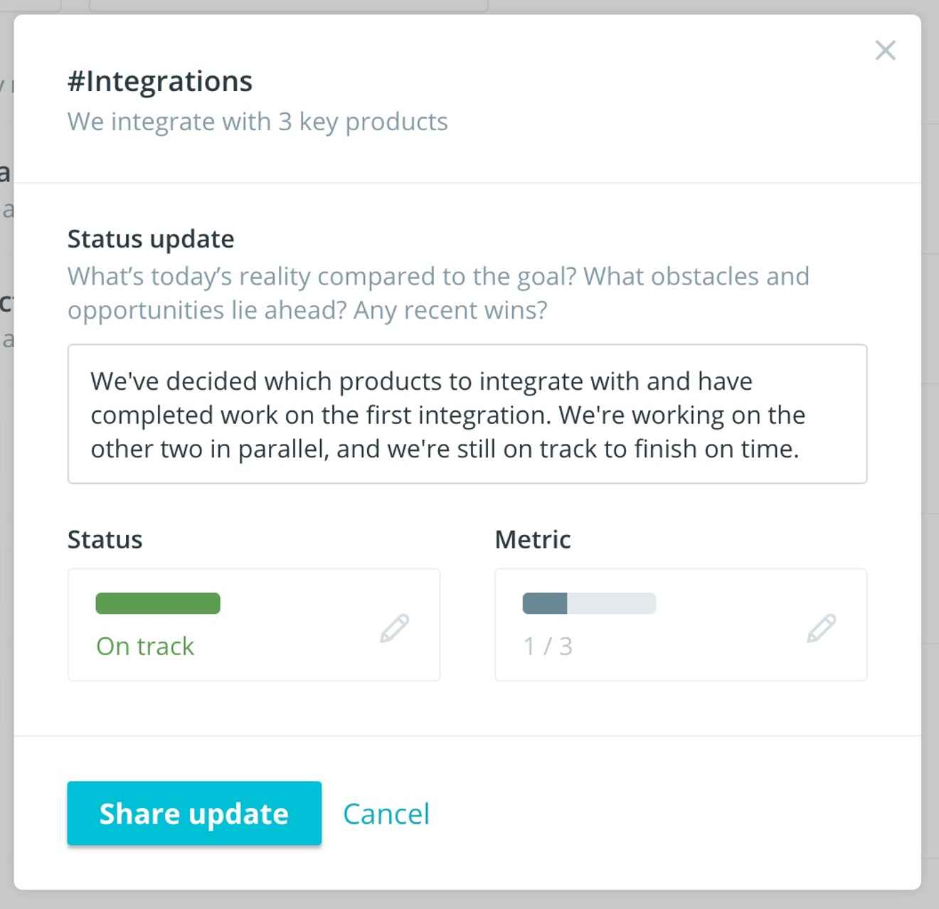 Keep everyone in the loop on progress by updating the status of your objectives