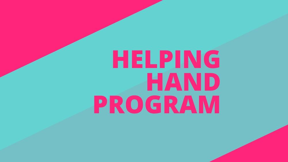 Our Helping Hand program