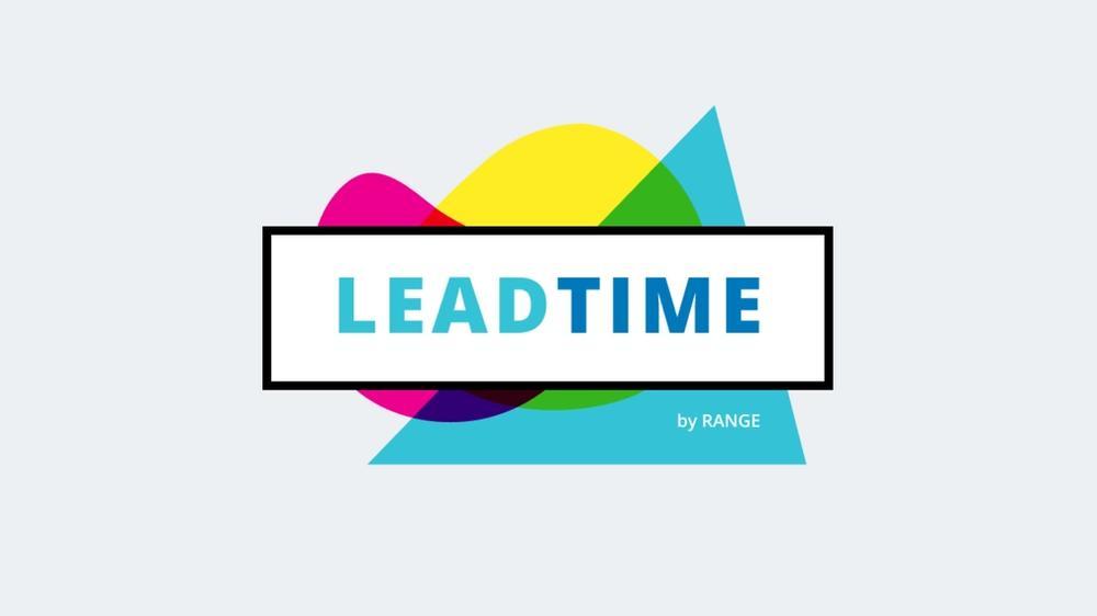 Header image for Range's Lead Time newsletter