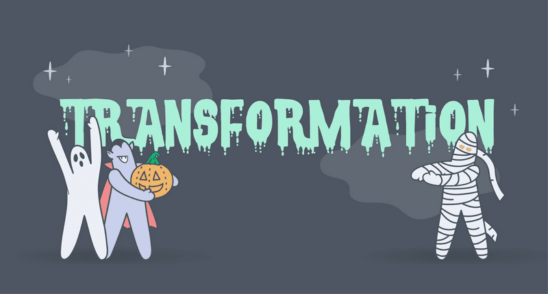 Why Transformation is Such a Dirty Word (and how to make it far less scary)