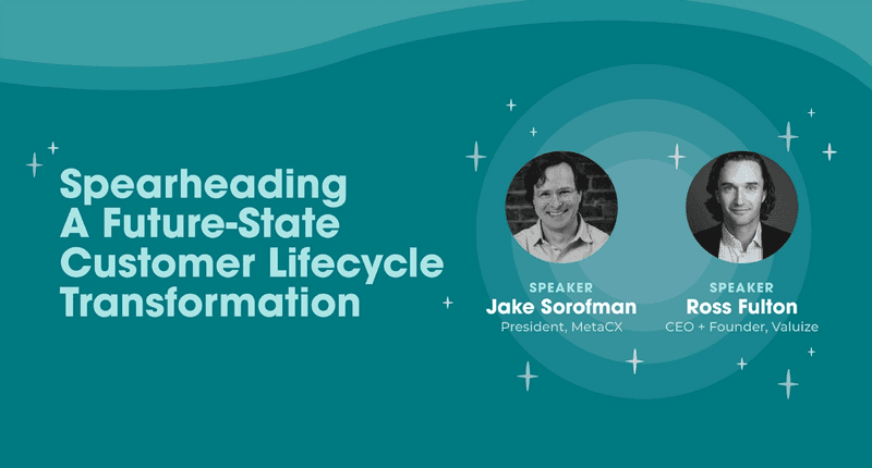 Spearheading A Future-State Customer Lifecycle Transformation