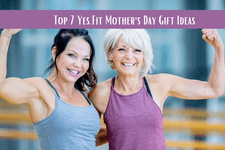 Top 7 Yes.Fit Mother's Day Gift Ideas card image