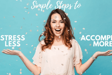 Simple Steps to Stress Less and Accomplish More card image