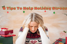 Top 6 Tips to Help with Holiday Stress card image