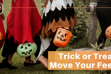 Trick or Treat Move Your Feet - 10 Ways to Stay Fit & Healthy Over the Holidays card image
