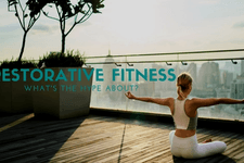 Restorative Fitness - What's the Hype About card image