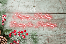 Top 8 Tips to Staying Healthy During the Holidays card image